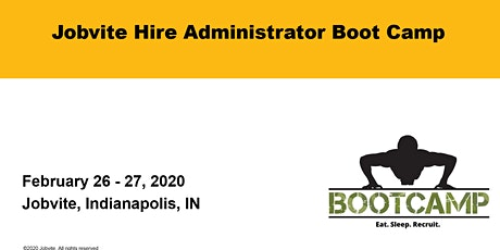 Jobvite Hire Administrator Boot Camp - February 26 - 27, 2020 Indianapolis tickets