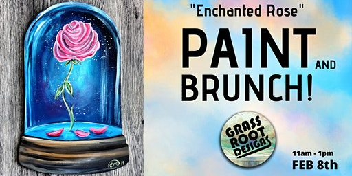 Enchanted Rose| Paint + Brunch!
