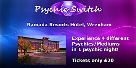 Psychic Switch - Wrexham tickets