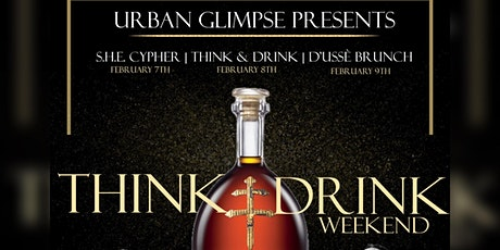Think & Drink Weekend w/ A&R Rel Carter & Music Consultant Jai Yoko Party tickets