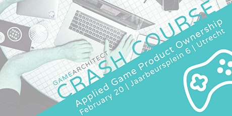 Crash Course in Applied Game Product Ownership tickets