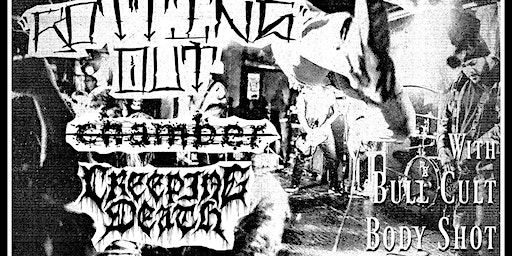 RCC Presents Rotting Out/ Chamber/ Creeping Death