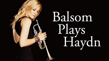 Music of the Baroque: Alison Balsom Plays Haydn