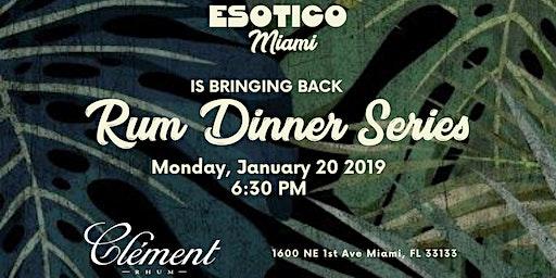 Esotico Miami - Rum Dinner Series