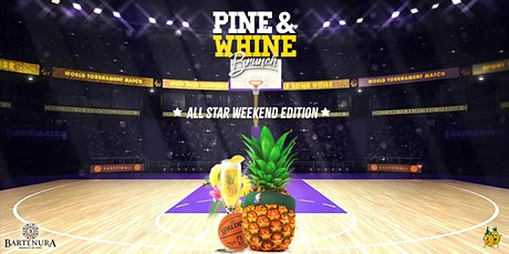 Pine & Whine Brunch All Star Weekend Edition tickets