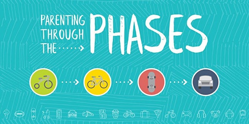 Parenting Through The Phases Workshop