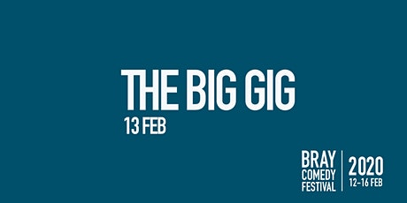 The Big Gig tickets