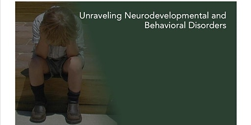 Unraveling Neurodevelopmental and Behavioural Disorders - ADHD, Autism, OCD, Anxiety, SPD, ODD, Dyslexia, Tourette's