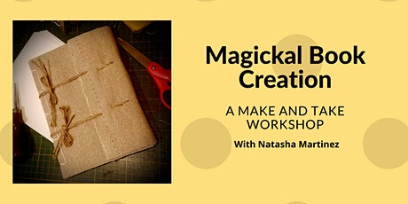Magickal Book Creation: a Make and Take Workshop tickets
