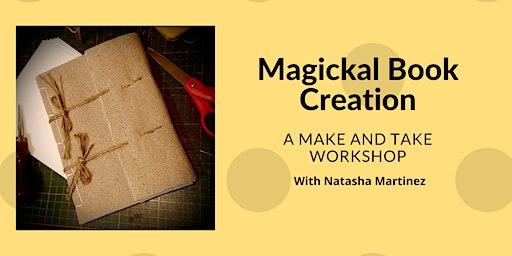 Magickal Book Creation: a Make and Take Workshop