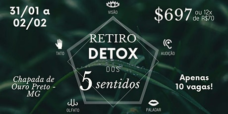 Retiro Detox dos 5 sentidos ingressos