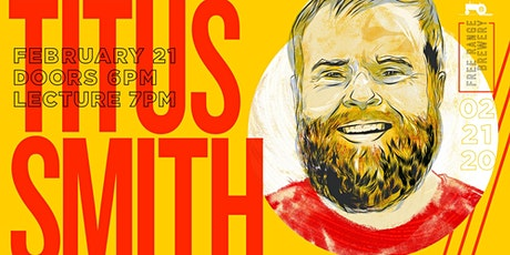 An Evening with Titus Smith tickets
