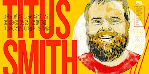 An Evening with Titus Smith