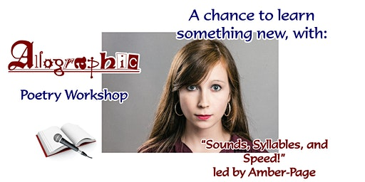 """Allographic Workshop: """"Sounds, Syllables, and Speed!"""" led by Amber-Page"""