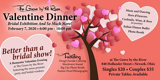 Valentine Dinner, Bridal Exhibition and So Much More!
