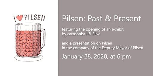 Pilsen: Past & Present