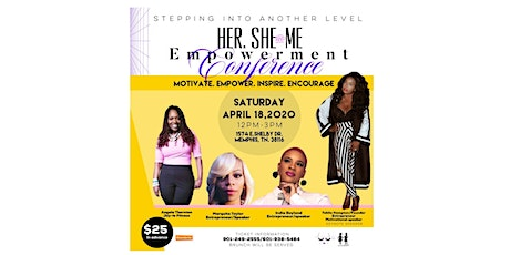 HER. SHE. ME. BUSINESS EMPOWERMENT CONFERENCE tickets