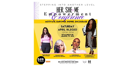 HER. SHE. ME. BUSINESS EMPOWERMENT CONFERENCE