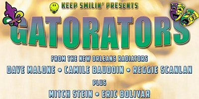 GATORATORS! Featuring Members of the RADIATORS - Mardi Gras Fun in Auburn!