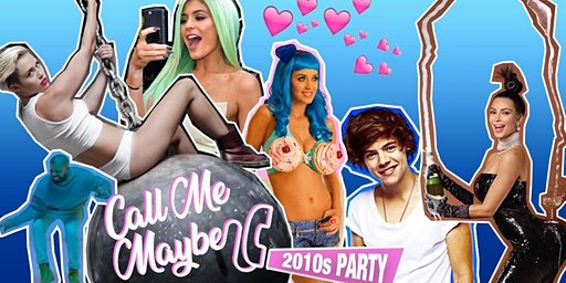 Call Me Maybe - 2010s Party (Cambridge)