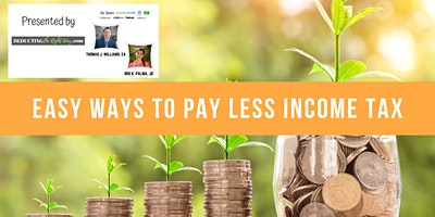 Easy Ways to Pay Less Income Tax