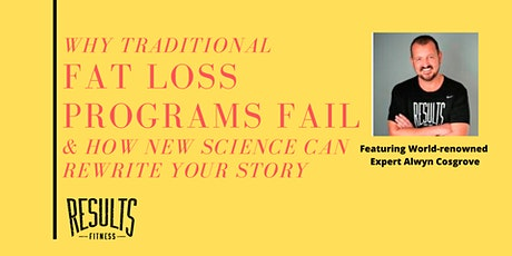 Why Traditional Fat-loss Programs FAIL - & NEW Science that WORKS tickets