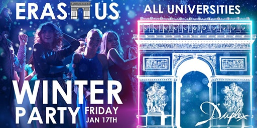 ★Erasmus Winter Party★Vendredi 17 janvier/ Le Duplex