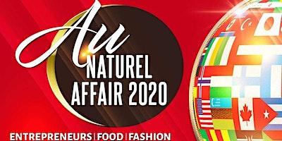 The Au Naturel Affair - Entrepreneurs, Food, Fashion