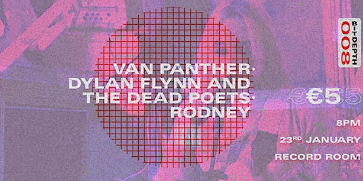 BitDepth 008 - Van Panther, Dylan Flynn And The Dead Poets, Rodney