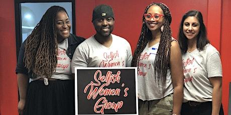 Selfish Women's Group Half Day Away tickets