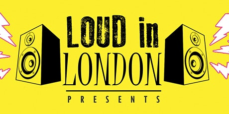 Loud in London Presents - Brixton Jamm tickets