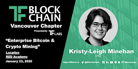 Enterprise Bitcoin and Crypto Mining | TF Block YVR | Jan 23, 2019 tickets