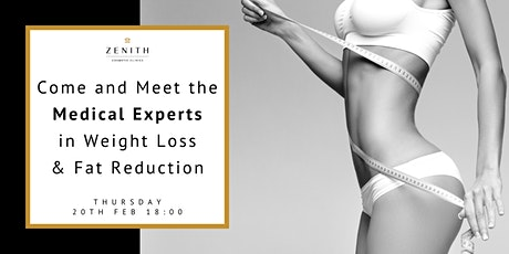 Come and Meet the Medical Experts in Weight Loss & Fat Reduction tickets