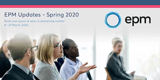 EPM Spring Updates 2020 - Northampton