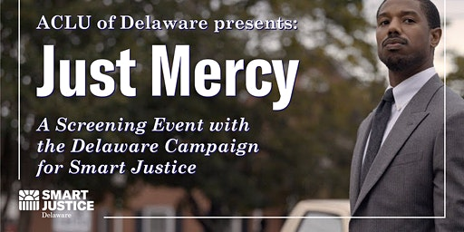 Just Mercy 1/22: A Second Screening with the Campaign for Smart Justice
