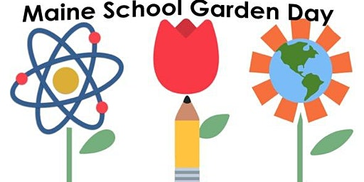 Maine School Garden Day 2020