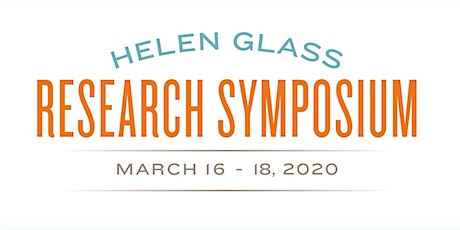Helen Glass Research Symposium - March 16, 2020 tickets
