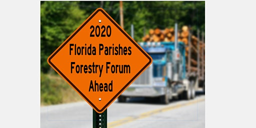 2020 Florida Parishes Forestry Forum