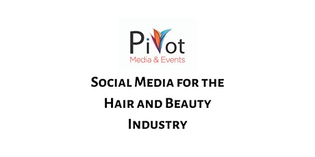 Social Media Training for the Hair & Beauty Industry tickets