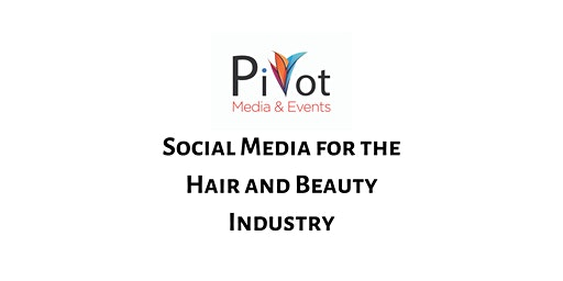 Social Media Training for the Hair & Beauty Industry