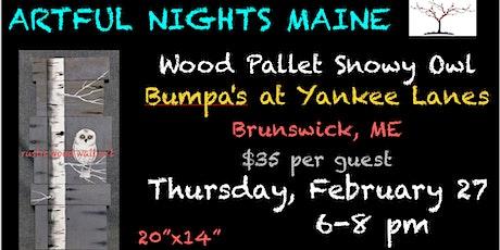 Wood Pallet Snowy Owl at Bumpa's at Yankee Lanes tickets