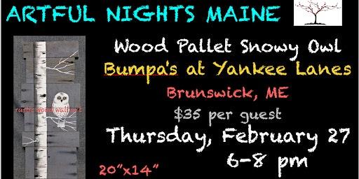 Wood Pallet Snowy Owl at Bumpa's at Yankee Lanes