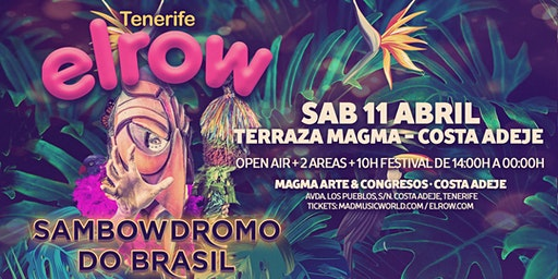 elrow Tenerife - Sambowdromo do Brasil