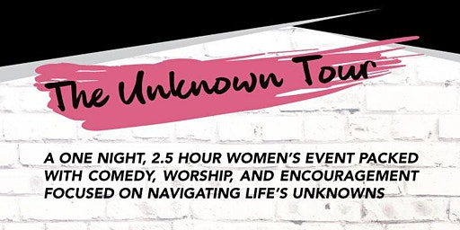 The Unknown Tour 2020 - Summerville, GA