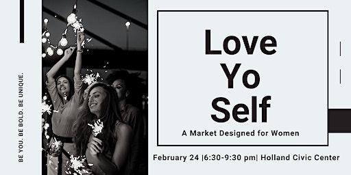 Love Yo' Self - A Night Designed for Women