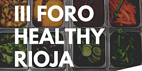 III Foro Healthy Rioja entradas