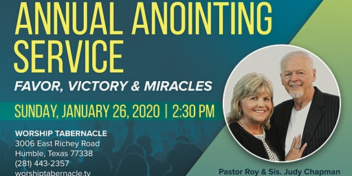 Annual Anointing Service for Favor, Victory, & Miracles