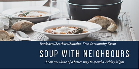 Bankview, Scarboro, & Sunalta's Community Soup Night tickets