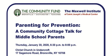 Parenting for Prevention: A Cottage Talk for Middle School Parents tickets