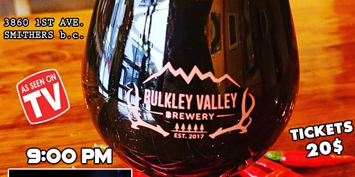 Stand up Comedy at Bulkley Valley Brewery